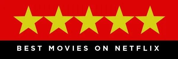best-movies-on-netflix-now
