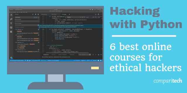 Hacking with python 6 best online courses for ethical hackers