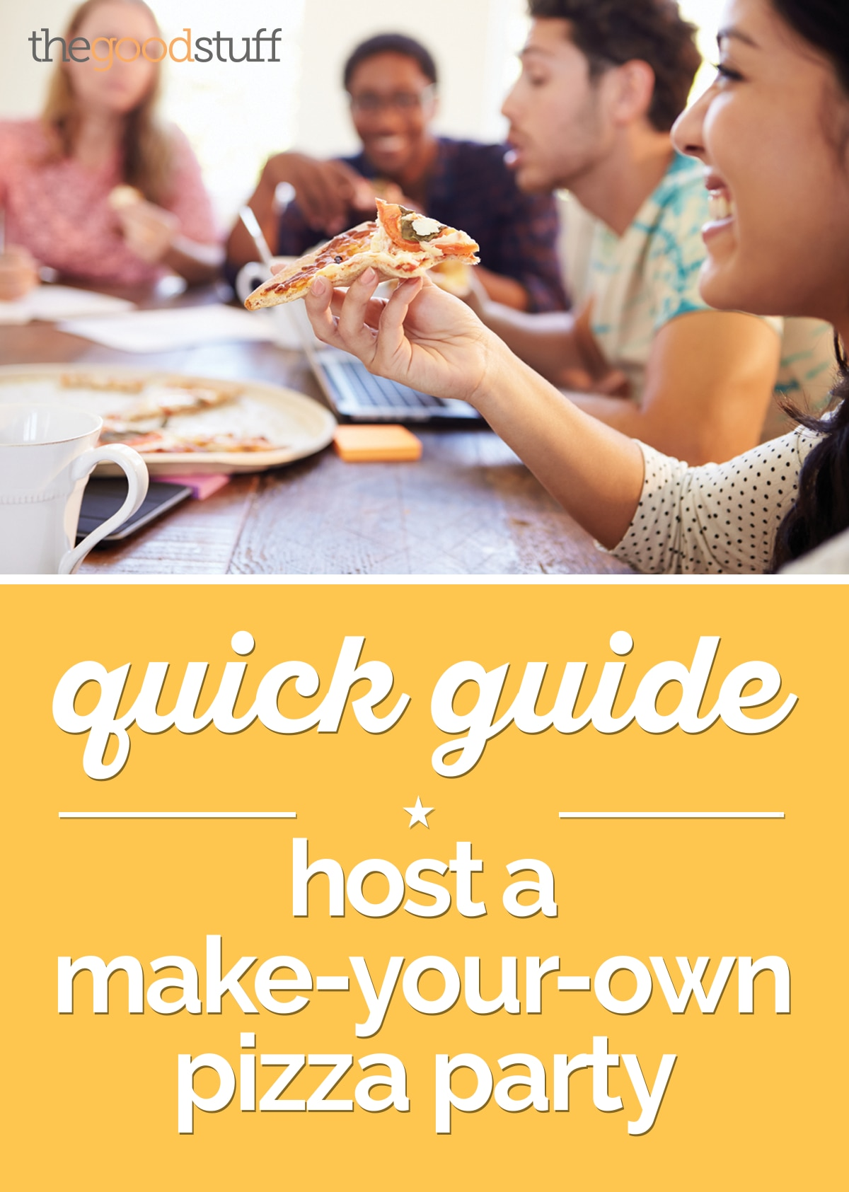 Quick Guide Host A Make Your Own Pizza Party