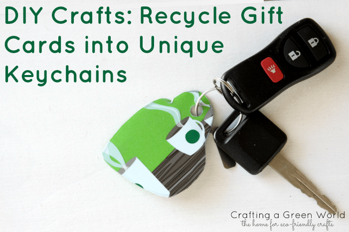 DIY Crafts Recycle Gift Cards Into Unique Keychains