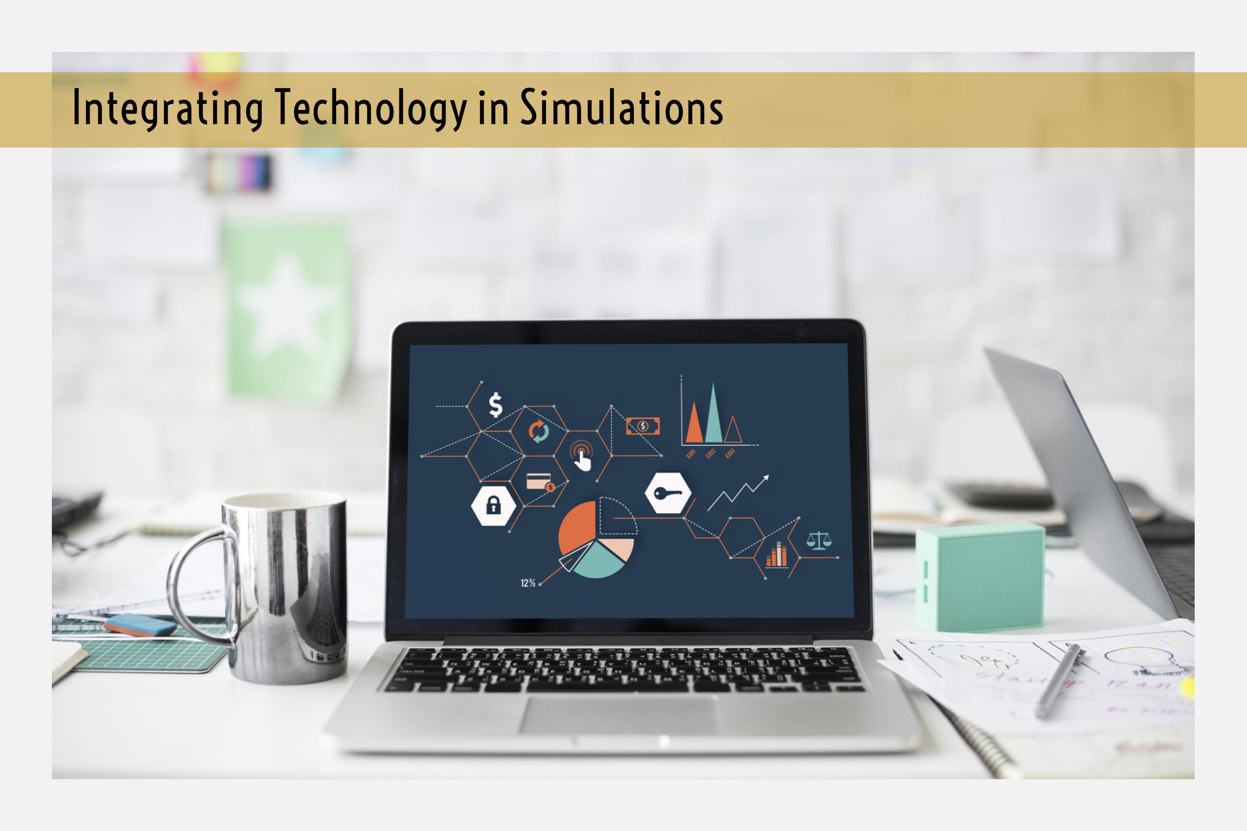 Step 3 Integrating Technology In Simulations