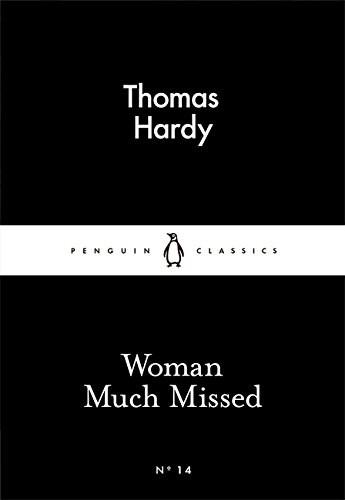 Woman Much Missed - Thomas Hardy