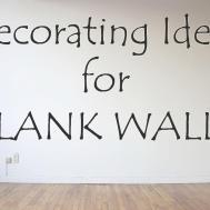 Decorating Ideas Blank Walls