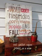 Denise Whim Harvest Pallet Signs