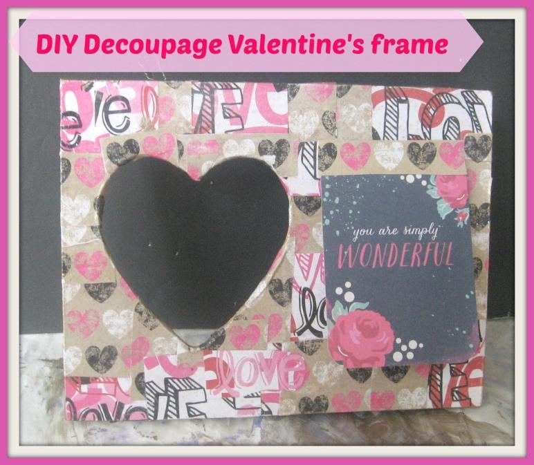 Diy Decoupage Valentine Frame Wooden