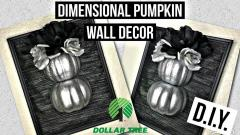 Dollar Tree Diy Halloween Fall Decor Dimensional