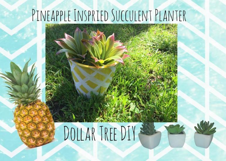 Pineapple Inspired Succulent Planter Dollar Tree Diy