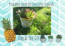 Pineapple Inspired Succulent Planter Dollar Tree Diy