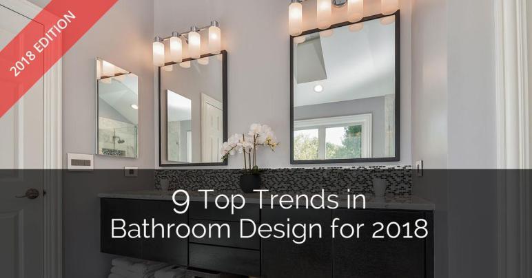 Top Trends Bathroom Design 2018 Home Remodeling