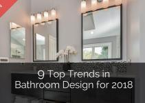 Top Trends Bathroom Design 2018 Home Remodeling