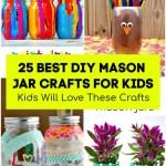 25 Best Diy Mason Jar Crafts For Kids Kids Will Love These Crafts Diy Crafts