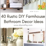 40 Rustic Diy Farmhouse Bathroom Decor Ideas Diy Crafts