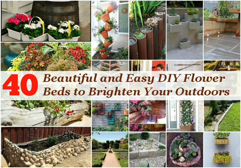 40 Beautiful And Easy Diy Flower Beds To Brighten Your Outdoors Diy Crafts