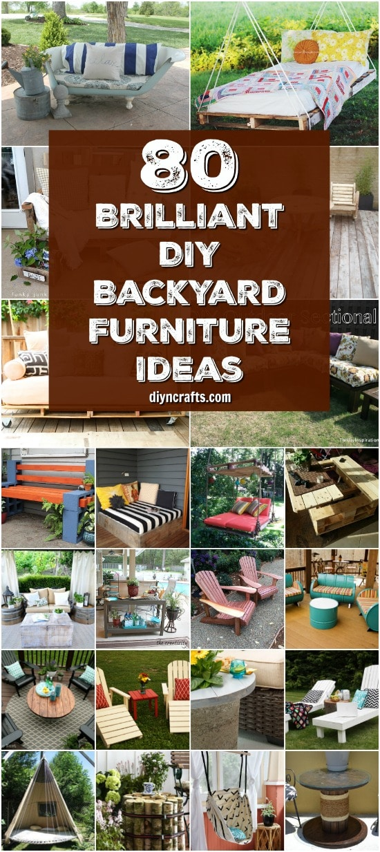 80 Brilliant Diy Backyard Furniture Ideas That Will Give Your Outdoors Character Diy Crafts