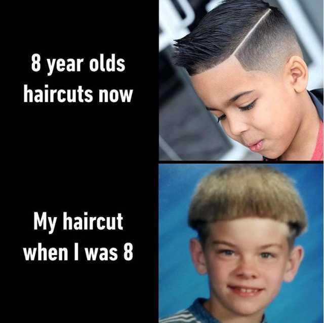 Dopl3r Com Memes 8 Year Olds Haircuts Now My Haircut When I Was 8