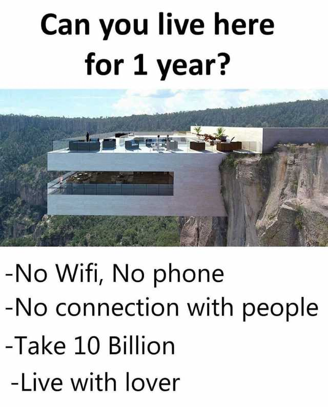Dopl3r Com Memes Can You Live Here For 1 Year No Wifi No