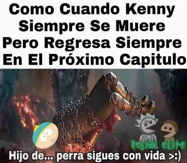 Dopl3r Com Memes Como Cuando Kenny Siempre Se Muere Pero