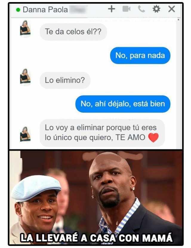 Dopl3r Com Memes Danna Paola Te Da Celos El No Para Nada Lo