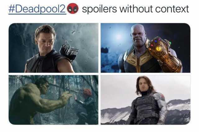 Dopl3r Com Memes Deadpool2 Spoilers Without Context