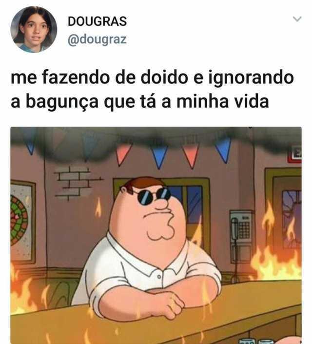 Dopl3r Com Memes Dougras Dougraz Me Fazendo De Doido E
