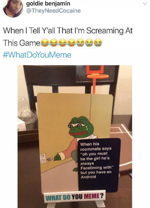 Dopl3r Com Memes Goldie Benjamin Theyneedcocaine When I Tell