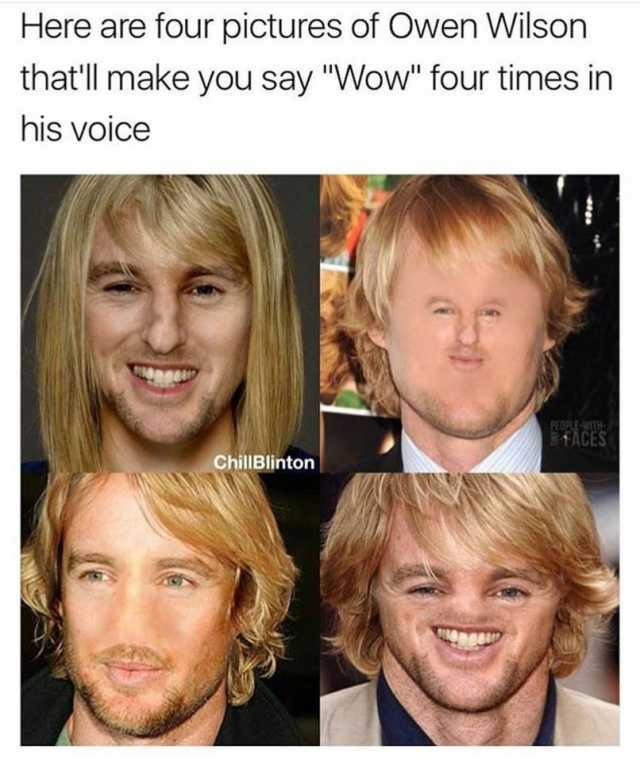 Dopl3r Com Memes Here Are Four Pictures Of Owen Wilson Thatll