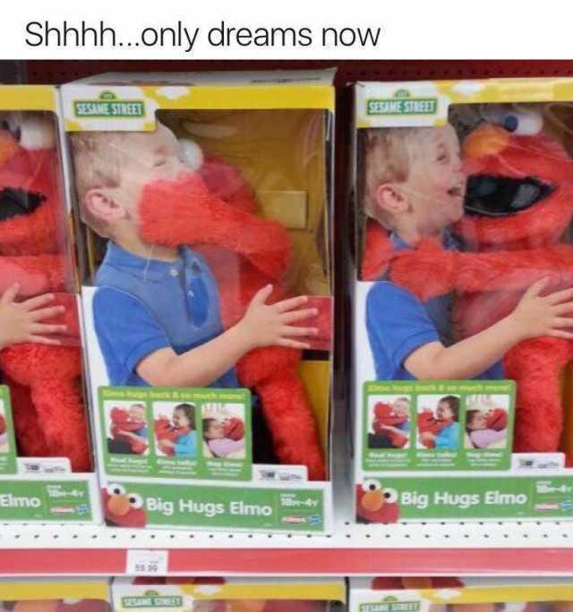 Dopl3r Com Memes Shhhh Only Dreams Now Elmo Big Hugs Elmo