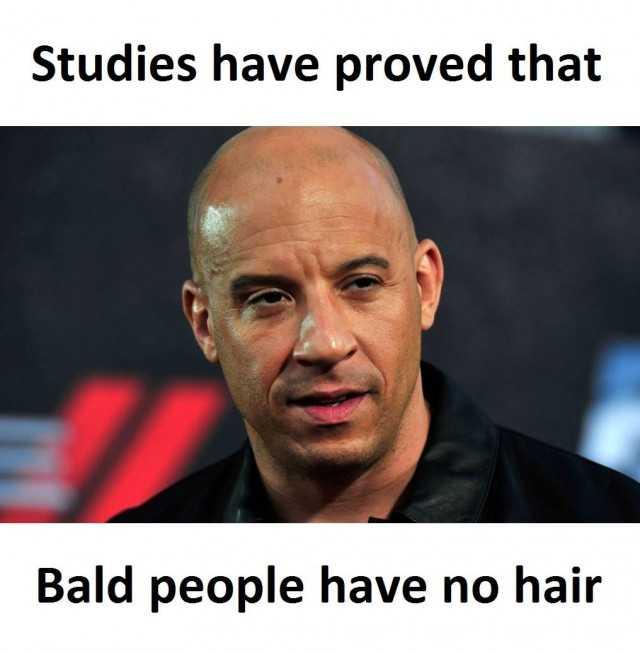 Dopl3r Com Memes Studies Have Proved That Bald People Have No Hair