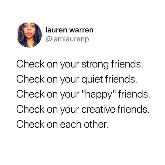 Image result for check on your strong friends