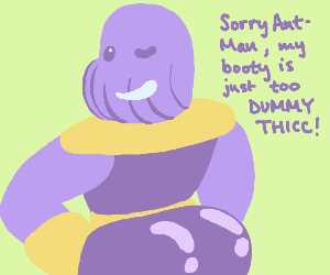 Thicc Thanos Drawception