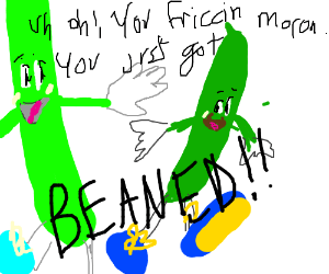Uh Oh You Friccin Moron Drawception