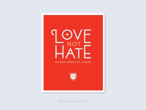 Protest Poster - Love not Hate - Amy Parker and Dan Perrera