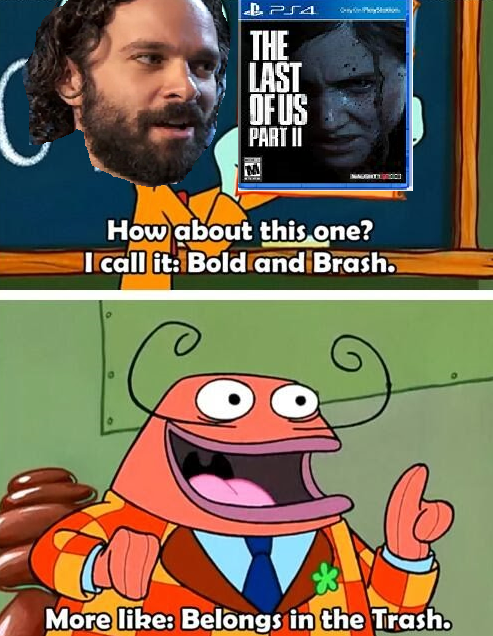 The Last Of Us Part Ii Apparently Sucks And Fans Let It Be Known
