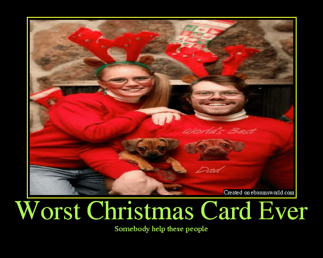 Worst Christmas Card Ever Picture EBaums World