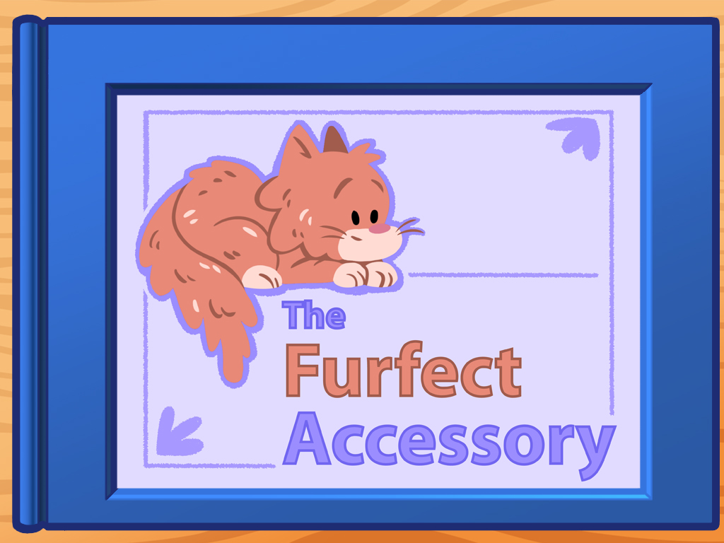 The Furfect Accessory Story