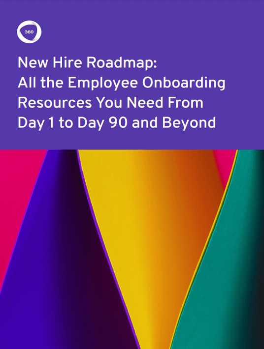 eBook Release: New Hire Roadmap: All The Employee Onboarding Resources You Need From Day 1 To Day 90 And Beyond