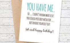 Birthday Card Funny Boyfriend Card Funny Girlfriend Birthday Card Snarky Birthday Card You Have Me Happy Birthday