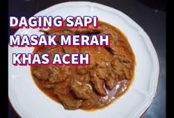 Cara Memasak Cara Memasak Daging Sapi  Masak Merah Khas Aceh