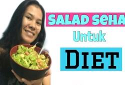 Cara Memasak SALAD SEHAT UNTUK DIET