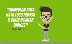 Kumpulan Kata Kata Lucu Humor Bikin Ngakak Banget