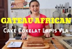 Cara Memasak RESEP KUE COKELAT LAPIS VLA (GATEAU AFRICAN) #62