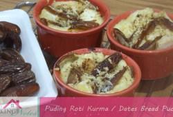 Cara Memasak #ResepRamadhan Puding Roti Kurma | Dates Bread Pudding Recipe
