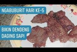 Cara Memasak Ngabuburit H5, Bikin Dendeng Daging Sapi + Resep, Takjil Ramadhan 2019 – OumEdy JWL
