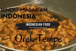 Cara Memasak Rindu Masakan Indonesia!!! Resep Sederhana Orek Tempe | INDONESIAN FOOD