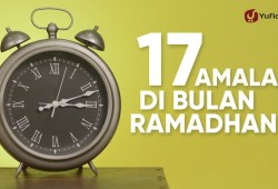 Video Ramadhan: 17 Amalan di Bulan Ramadhan Sesuai Sunnah (Amalan Sunnah di Bulan Ramadhan) – Yufid TV