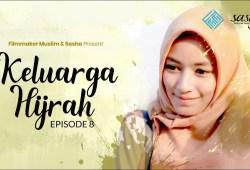 Video Ramadhan: KELUARGA HIJRAH Eps 8 – WEB SERIES RAMADHAN