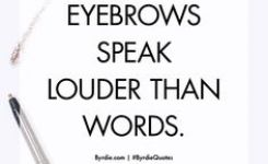 b8635eef7310f439d8423587df8f882b-eyebrow-pencil-beauty-quotes