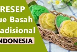 Cara Memasak 5 Resep Kue Basah Khas Indonesia yang Enak dan Mudah Dibuat