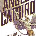 Margaret Atwood Angel Catbird