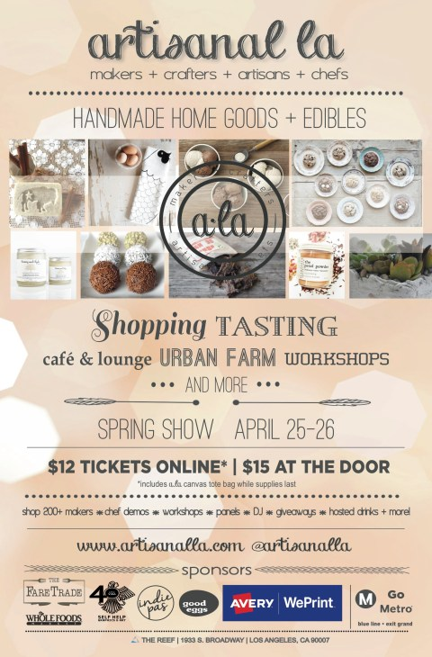 Artisanal LA Spring Show April 25-26 at The Reef